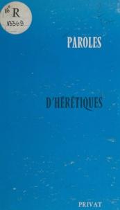 Collectif et René Nelli - Paroles d'hérétiques.