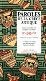 Collectif - Paroles de la Grèce antique.