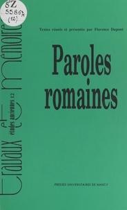 Collectif et Florence Dupont - Paroles romaines.