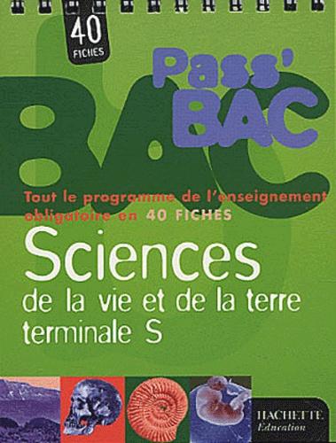 Collectif - Pass' BAC Sciences de la vie et de la terre terminale S.