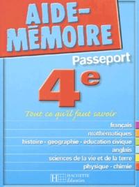 Passeport 4ème. Tout ce qu'il faut savoir