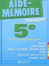Passeport 5ème. Tout ce qu'il faut savoir