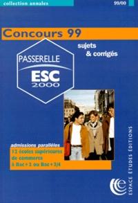 PASSERELLE ESC 2000. Annales du concours 1999, sujets et corrigés.pdf