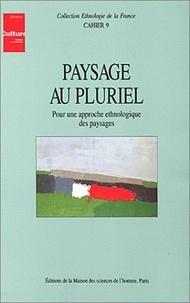 PAYSAGES AU PLURIEL. Pour une approche ethnologique des paysages.pdf