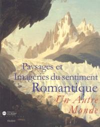 Paysages et imageries du sentiment romantique - Un Autre Monde.pdf