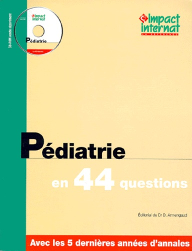 Collectif - PEDIATRIE EN 44 QUESTIONS.