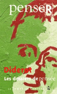 Collectif - Penser Diderot.