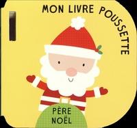 Collectif - Père Noël - Mon livre poussette.