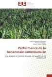 Collectif - Performance de la bananeraie camerounaise.