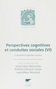 Collectif - Perspectives cognitives et conduites sociales Tome 6 - Croyances et groupes sociaux.
