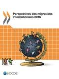 Collectif - Perspectives des migrations internationales 2016.