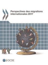 Collectif - Perspectives des migrations internationales 2017.