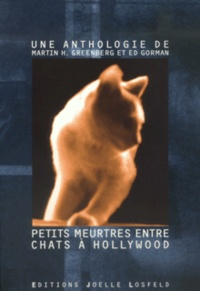 Collectif et Martin h. Greenberg - Petits meurtres entre chats à Hollywood - Anthologie.