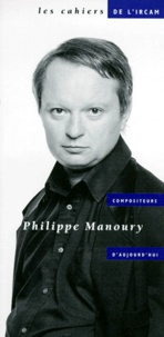 Collectif - Philippe Manoury.
