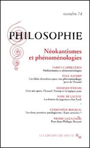 Collectif - Philosophie N° 74 Juin 2002 : Néokantismes et phénoménologies.
