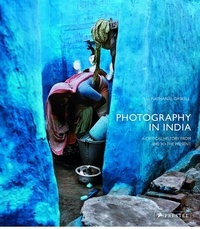 Photography In India : A Critical History From 1940 To The Present.pdf