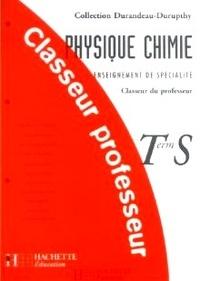 Physique Chimie Teminale S Enseignement de spécialité. - Claseur du professeur.pdf