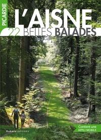 Collectif - Picardie Aisne : 20 belles balades.