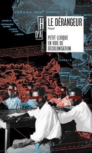Collectif Piment - Le dérangeur - Petit lexique en voie de décolonisation.