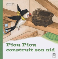 Collectif - Pioupiou construit son nid.