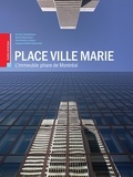 Collectif - Place Ville Marie: L'immeuble phare de Montréal.