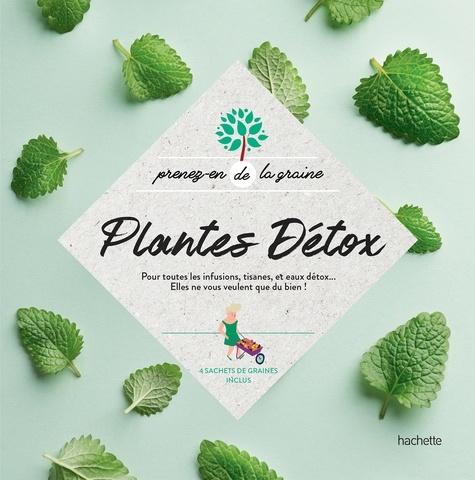 Plantes Détox. Pour toutes les infusions, tisanes, et eaux détox...Elles ne vous veulent que du bien!