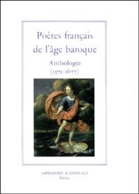 Histoiresdenlire.be POETES FRANCAIS DE L'AGE BAROQUE. Anthologie (1571-1677) Image