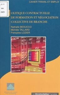 Collectif - Politique contractuelle de formation et négociation collective de branche.