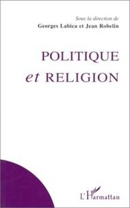 Collectif - Politique et religion.