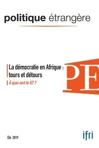 Collectif - Politique étrangère n° 2/2019 La démocratie -  juin 2019.