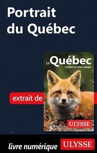 Téléchargez des manuels gratuitement en pdf Portrait du Quebec (French Edition) par