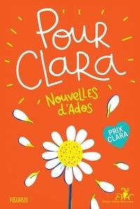 Collectif - Pour Clara. Nouvelles d'ados. Prix Clara 2020.