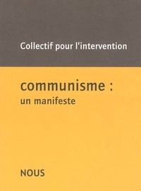 Collectif pour l'intervention - Communisme : un manifeste.