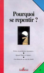 Collectif - Pourquoi se repentir ?.