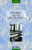 Collectif - Pourvu qu'ils m'écoutent - Discipline et autorité dans la classe, 2ème édition.