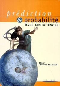 Collectif - Prédiction & probabilité dans les sciences.