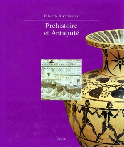 Collectif - Préhistoire et Antiquité.