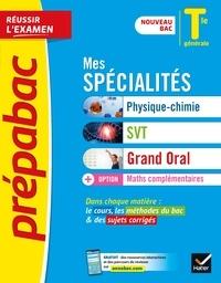 Collectif - Prépabac Mes spécialités Physique-chimie, SVT, Grand oral & Maths complémentaires Tle gle Bac 2022 - nouveau programme, nouveau bac.