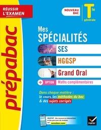 Collectif - Prépabac Mes spécialités SES, HGGSP, Grand oral & Maths complémentaires Tle générale - nouveau programme de Terminale 2020-2021.