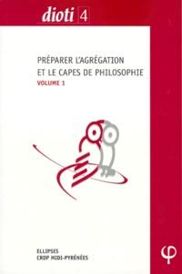 Collectif - PREPARER L'AGREGATION OU LE CAPES DE PHILOSOPHIE. - Volume 1, L'Art, Plotin, Spinoza, Nietzsche, Machiavel, Canguilhem.