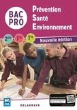 Collectif - Prévention, santé, environnement 2de 1re Tle BAC Pro - Livre de l'élève.