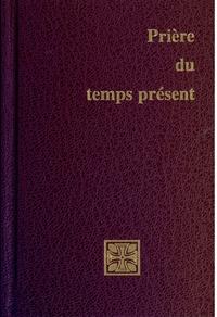 Collectif - Prière du temps présent / format poche avec custode-rouge.