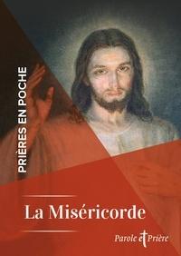 Collectif - Prières en poche - La Miséricorde Divine.