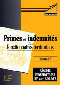 Deedr.fr PRIMES ET INDEMNITES DES FONCTIONNAIRES TERRITORIAUX. Volume 1, Régime indemnitaire lié aux grades Image