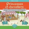 Collectif - Princesses et chevaliers.