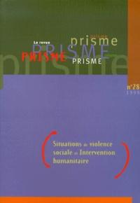 Era-circus.be PRISME N° 28 1999 : SITUATIONS DE VIOLENCE SOCIALE ET INTERVENTION HUMANITAIRE Image