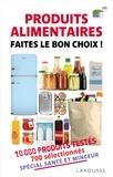 Collectif - Produits alimentaires - Faites le bon choix.