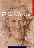 Collectif - Prophètes et prophéties au XVIe siècle - [actes du colloque, Université Paris-Sorbonne, 1997.