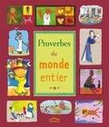 Collectif - Proverbes du monde entier.