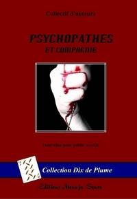 Collectif - Psychopathes et Compagnie.